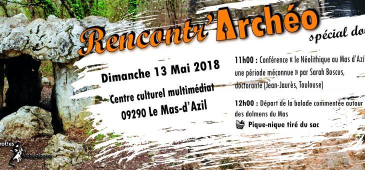Rencontr'Archéo spécial dolmens au Mas-d'Azil (Ariège)